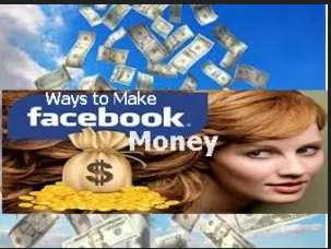 Ways to Make Money Using Your Facebook Account