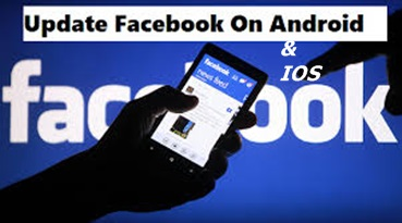 How To Update Your Facebook App To The Latest Version