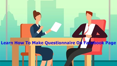 Learn How To Make Questionnaire On Facebook Page