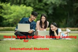 How to Apply for Online Distance Learning for International Students – Study in USA