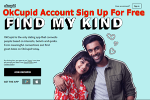 OkCupid Account Sign Up For Free – OkCupid Mobile App Download