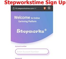 Stepworkstime Sign Up | Stepworkstime Login – How to Earn Cool Money on Stepworkstime