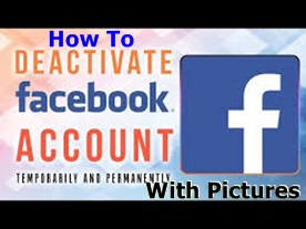 How to Deactivate Facebook Account Temporarily With Pictures